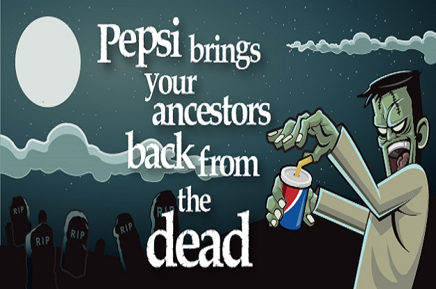 10 Biggest Brand Blunders in History, pepsi brings your ancerstors back from the dead