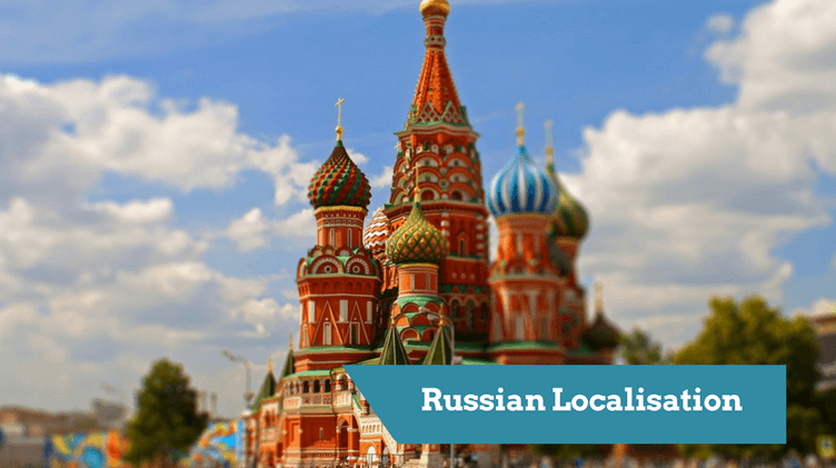 Things to consider when adapting your message to the Russian market. - localisation and transcreation into russia