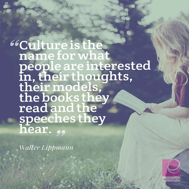 culture quote - Culture is the name for what people are interested in, their thoughts, their models, the books they read and the speeches they hear, their table-talk, gossip, controversies, historical sense and scientific training, the values they appreciate, the quality of life they admire. All communities have a culture. It is the climate of their civilization.